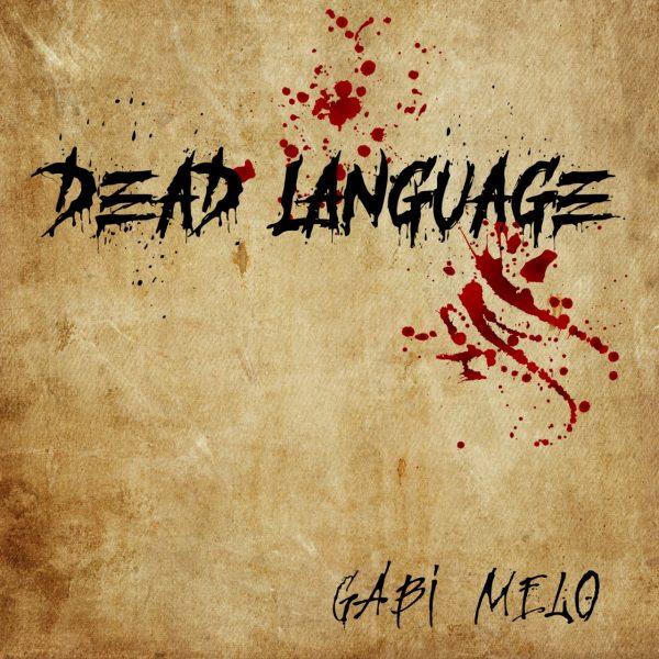 Gabi Melo Dead Language